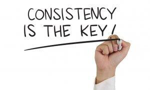 konsisten merupakan kuncinya